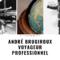 André Brugiroux: les enseignements d'un voyageur professionnel